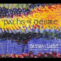 Damian Clarke CD Paths of Desire