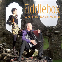 Fiddlebox-CD-On-the-East-Wi