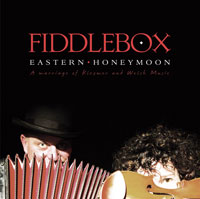 Fiddlebox CD Eastern Honeymoon