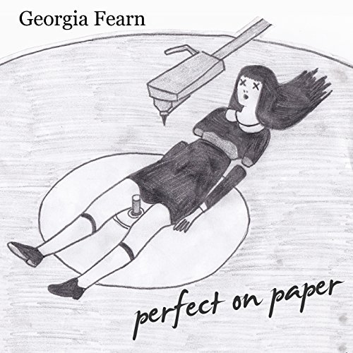 Georgia Fearn - Perfect on Paper