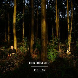 John Forrester - Restless